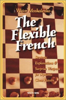 Flexible French - Moskalenko 657cd3e12925fa5d6890accc78f12691ad869b73d8bdae338ba1cc691fbf31ff4g